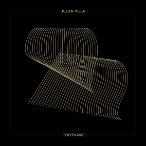 Artwork for Julien Villa by Paul Marlier Studio - Polyphasic